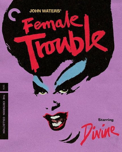 Blu-ray Review: John Waters' FEMALE TROUBLE Is A Divine Treat